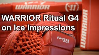 Warrior G4 on Ice Impressions