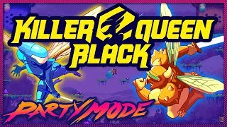 We Play KILLER QUEEN BLACK on Nintendo Switch! - Party Mode