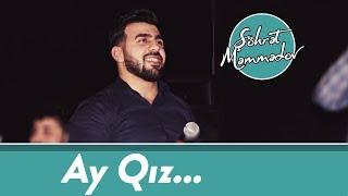 Şöhret Memmedov - Ay Qız 2018 (Official Audio)