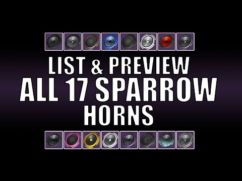 Destiny - List / Preview of All 17 Horns Available Sparrow Racing League