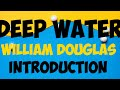 The Deep Water by William Douglas Video 1 of 2 in Hindi Mixed