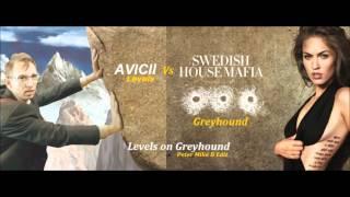 Swedish House Mafia - Greyhound Vs Avicii - Levels (Levels on Greyhound Peter Mike B Edit)