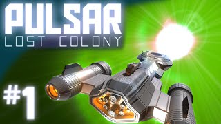 Pulsar Lost Colony #1 The Crew