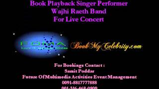 Book Playback Singer Performer Wajhi Raeth Band