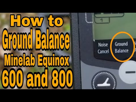 How to Ground Balance Minelab Equinox 600 and 800 Metal Detectors