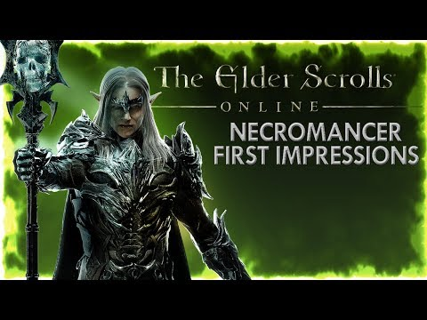 THE NECROMANCER CLASS: First Impressions! - (The Elder Scrolls Online)