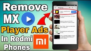 Remove Ads From MX Player On Redmi Note 5 Or Any Redmi Device | Hindi