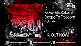 ReOrder & Lee Osborne - Escape To Freedom [MA064] OUT NOW!