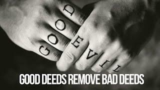 Watch .. Good Deeds Remove Bad Deeds - فيديو .. كيف تمحو الحسنة السيئة