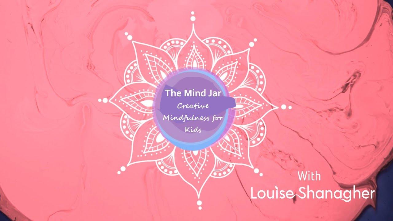 Creative Mindfulness for Children - The Mind Jar