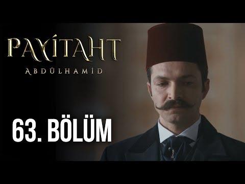 Payitaht Abdülhamid 63. Bölüm (HD)