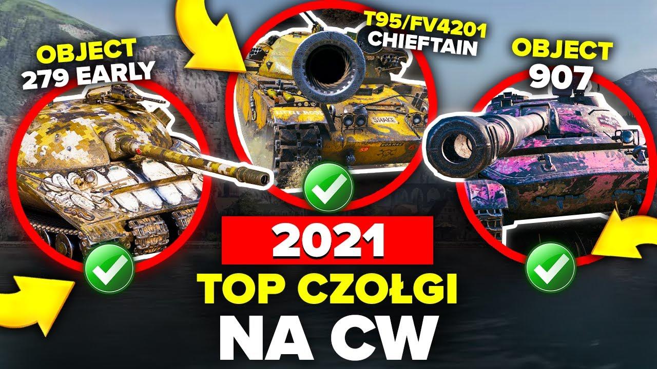 TOP 20 CZOŁGI KTÓRE MUSISZ MIEĆ NA CW - World of Tanks