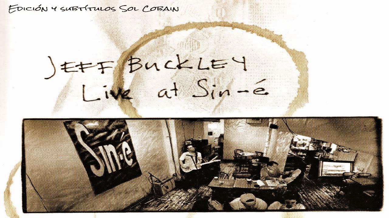 Jeff Buckley Drown In My Own Tears Subtitulada En Espanol
