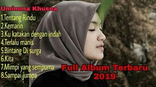 Tentang Rindu    Full album Umimma Khusna Terbaru 2019