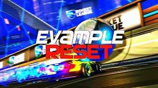 EVAMPLE - RESET (BEST GOALS, FLIP RESETS, 3X FLIP RESET COMBOS, RESET MONTAGE, KEYBOARD PLAYER)