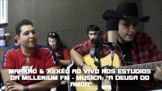 Baixar Markão & Xexéu - A Deusa do Amor (Ao Vivo no Explosão Sertaneja)