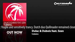 Dulac & Dubois feat. Szen - Turning (Extended Mix) (MAGIC036)