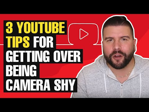 3 YouTube Tips for Getting Over Being Camera Shy