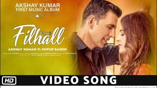 Filhall or Filhaal Akshay kumar song video download B Praak mp4 and mp3 free download 1024x606