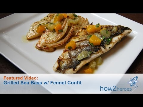 Grilled Sea Bass With Fennel Confit