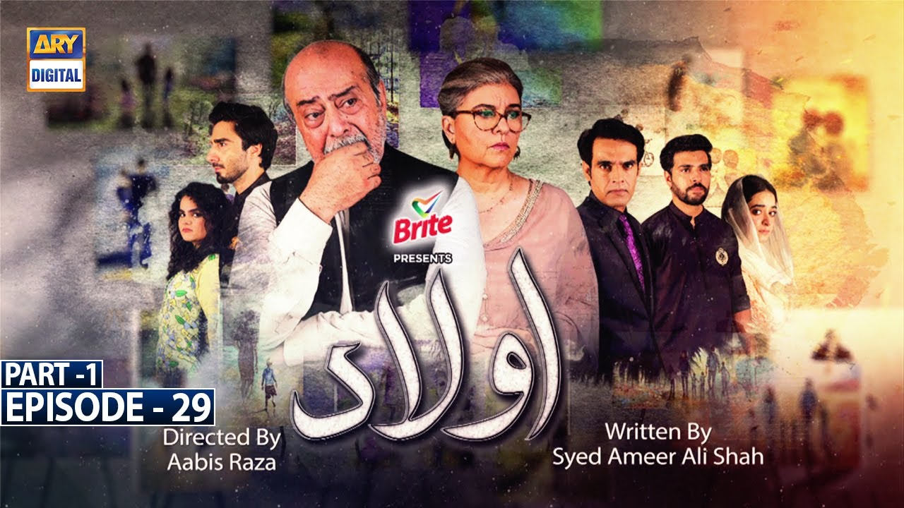 Download Aulaad Episode 29 - Part 1 [Subtitle Eng] - Presented By Brite - 25th May 2021 - ARY Digital Drama