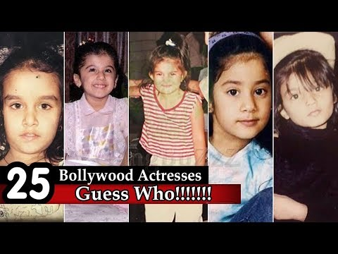 Guess The Bollywood Actress - 25 Bollywood Actresses | Can You Guess Them From Child Pictures