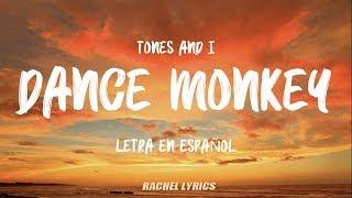 Tones And I - Dance Monkey (Letra en Español)