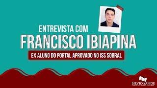 [SILVIO SANDE ENTREVISTA] Francisco Ibiapina - Aprovado no ISS SOBRAL