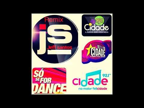 SÓ SE FOR DANCE RADIO CIDADE DE PORTO ALEGRE 92,1 BY JEFF SANTOS