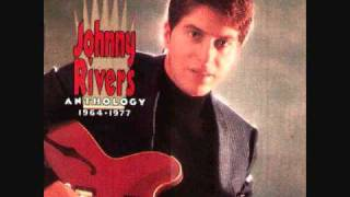 Johnny Rivers - Muddy River