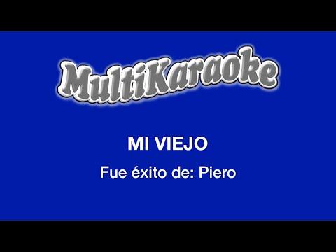 Multi Karaoke - Mi Viejo
