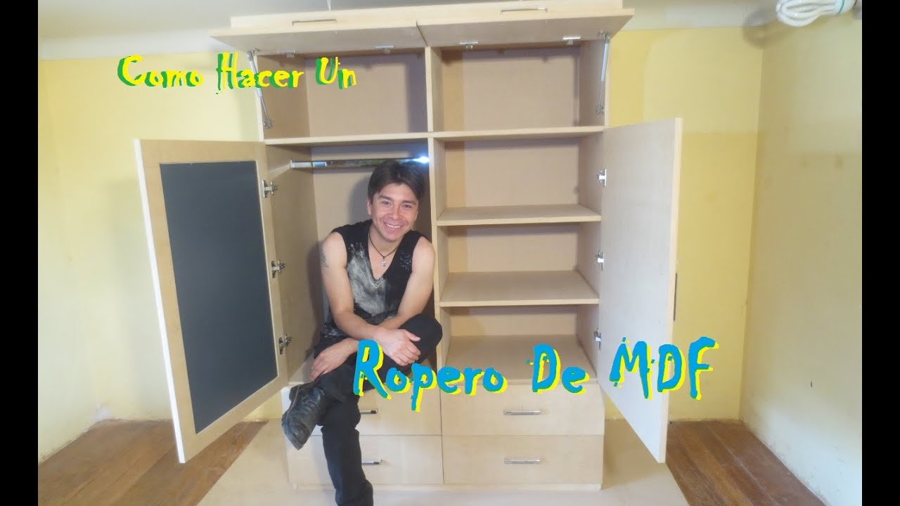 como hacer un ropero o closet de mdf facil youtube