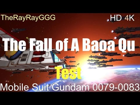 HW2R: Mobile Suit Gundam Fall of A Baoa Qu Test  HD 4K