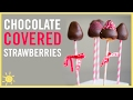 EAT | Chocolate Covered Strawberries 2 Ways!