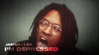 Jasiah - I'm Depressed [Official Audio]