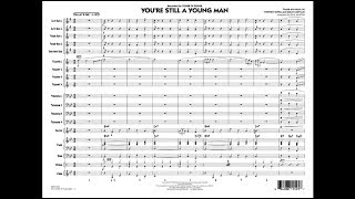 You're Still a Young Man arranged by Paul Murtha