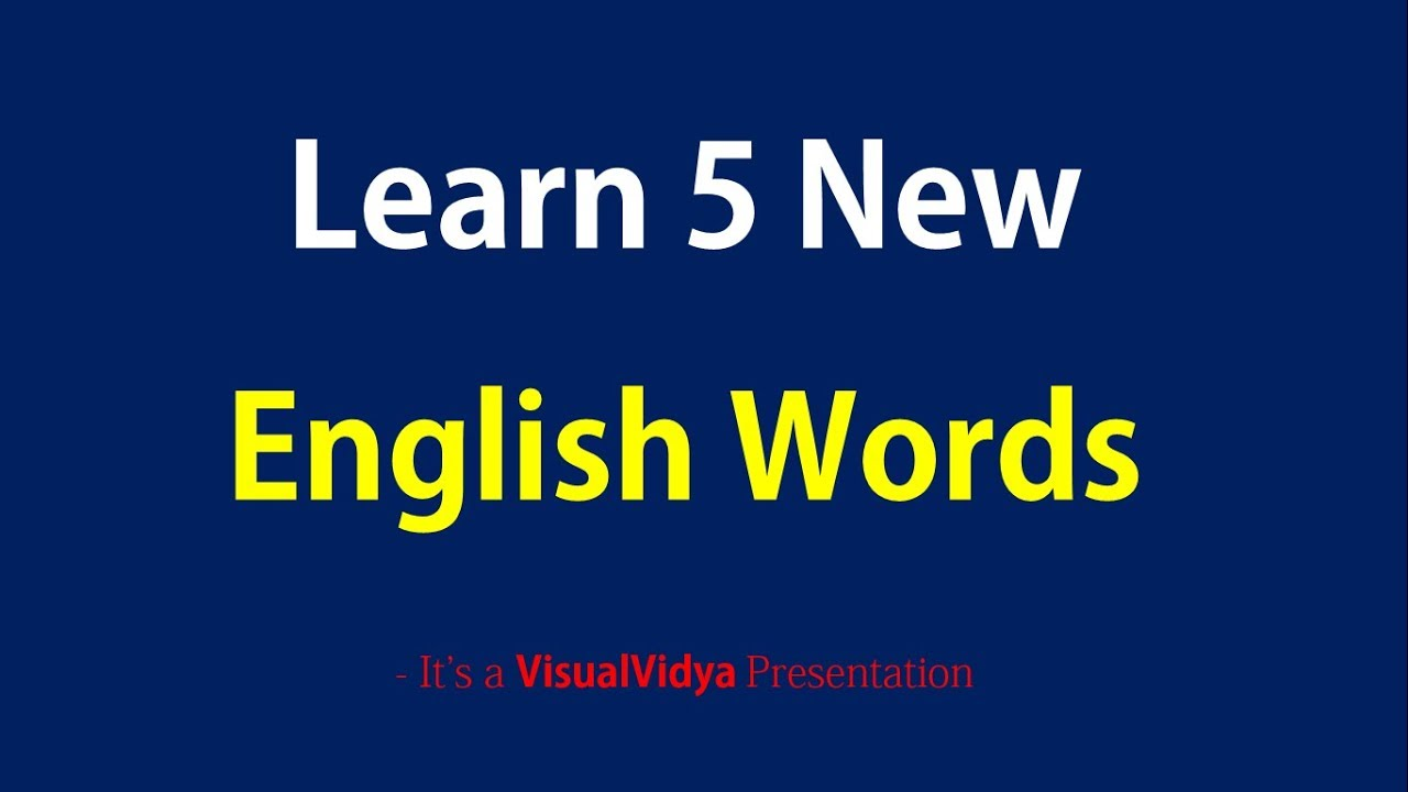 Learn Five New English Words Explained In Hindi Youtube
