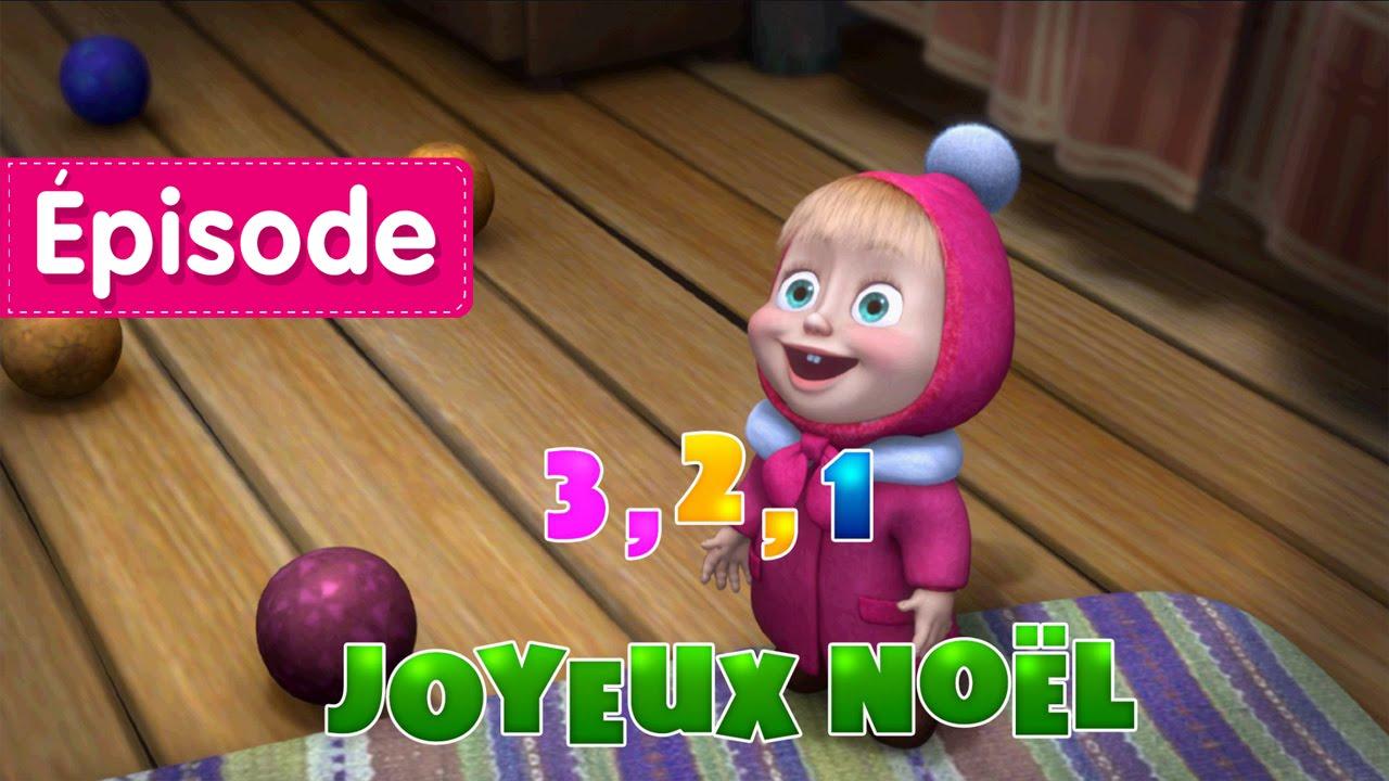 Masha Et Michka 3 2 1 Joyeux Noel Episode 3 Dessins Animes En
