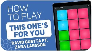 How to play: THIS ONE'S FOR YOU (David Guetta ft. Zara Larsson) SUPER PADS - Kit EURO 2016
