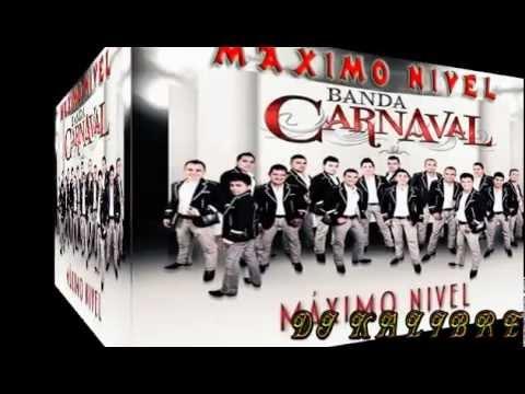 Maximo Nivel Banda Carnaval Cd Maximo Nivel 2012 Estudio Djkalibre