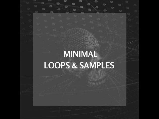 [ FREE ] Minimal Techno Loops & Sample pack 2018 #1