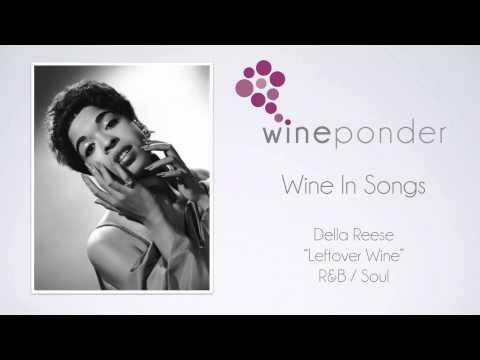 "Wine In Songs : ""Leftover Wine"" -- Della Reese (1970)"