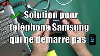 telephone samsung ne demarre pas il boucle sur Samsung une solution