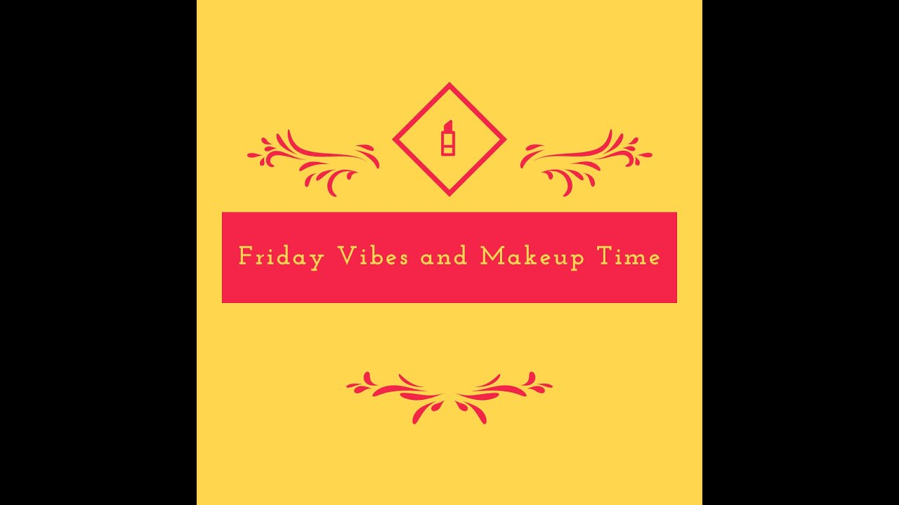 Download Libra TV presents Friday Vibes and Makeup Time by Tori (Intro episode)