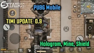 PUBG Mobile TIMI Update 0.9 | Hologram, Mine, Shield, Build Things