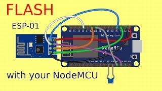#7 Flash ESP-01 easily with your NodeMCU