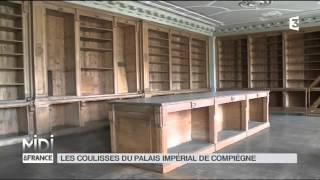 FEUILLETON : Les coulisses du palais impérial de Compiègne