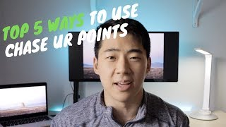 5 BEST Ways To Use Chase UR Points