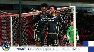 Highlights: Doncaster Rovers 1-3 Bristol Rovers