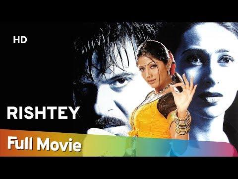 Rishtey (HD) (2002) - Anil Kapoor | Karisma Kapoor | Shilpa Shetty - Superhit Hindi Movie